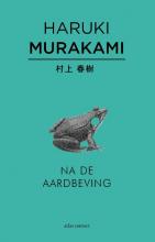 Haruki  Murakami Na de aardbeving