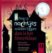 Os, Erik van / Lieshout, Elle van Nog 13 nachtjes wakker liggen dan is het Sinterklaas