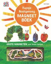 Eric Carle , Rupsje Nooitgenoeg magneetboek