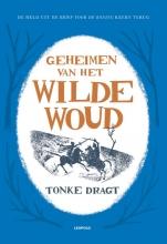 Tonke Dragt , Geheimen van het Wilde Woud
