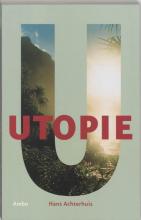 Hans  Achterhuis, Eve-Anne  Le Coultre Utopie Havo vanaf 2007 Eindexamencahier