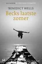 Benedict  Wells Becks laatste zomer