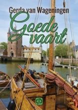 Gerda van Wageningen Goede vaart - grote letter uitgave
