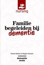 Magda Hermsen Ronald Geelen, Familie begeleiden bij dementie