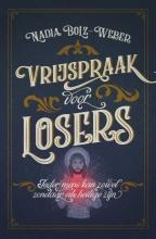 Nadia Bolz Weber Vrijspraak voor losers