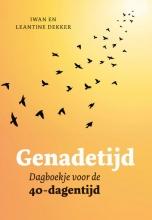 Leantine Dekker Iwan Dekker, Genadetijd