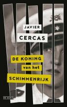 Javier Cercas , De koning van het schimmenrijk