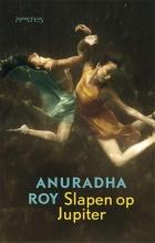 Anuradha  Roy Slapen op Jupiter
