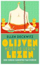 Ellen Deckwitz , Olijven moet je leren lezen