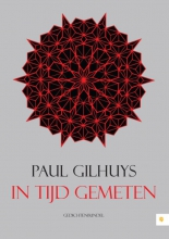 Paul  Gilhuys In tijd gemeten