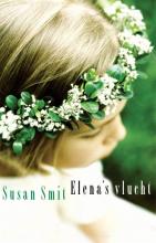 Susan  Smit Elena`s vlucht