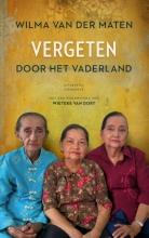 Wilma van der Maten Vergeten door het Vaderland - Voorwoord Wieteke van Dort