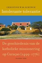 Christine W.M. Schunck , Intolerante tolerantie