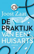 Joost Zaat , De praktijk van een huisarts
