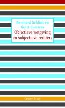 Bernhard  Schlink, Geert  Corstens Cossee Essay Objectieve wetgeving en subjectieve rechters