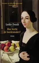 Loeki  Zvonik Hoe heette de hoedenmaker?