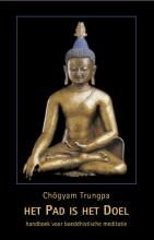 Chogyam  Trungpa Het pad is het doel