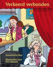 Annemarie Bon , Verkeerd verbonden