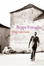 Beppe  Fenoglio Dag van vuur