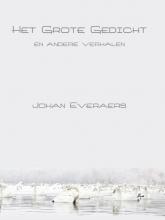 Johan  Everaers Het Grote Gedicht