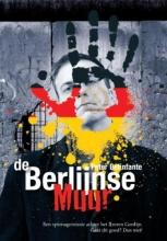 Peter  Belinfante De Berlijnse Muur