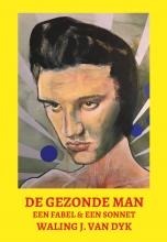 Waling J. van Dyk De Gezonde Man