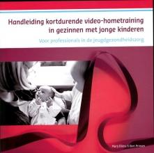 Bert Prinsen Marij Eliëns, Handleiding kortdurende videohometraining in gezinnen met jonge kinderen
