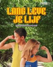 Laura  Layton Strom Lang leve je lijf Zinder 11+