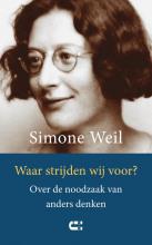 Simone Weil , Waar strijden wij voor?