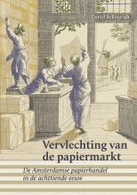 Daniel Bellingradt , Vervlechting van de papiermarkt