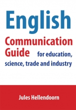 Jules Hellendoorn , English communication guide for education, science, trade and industry
