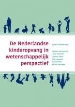 Marleen  Groeneveld, Lisanne  Jilink, Paul  Leseman, Pauline  Slot, Harriet  Vermeer De Nederlandse kinderopvang in wetenschappelijk perspectief