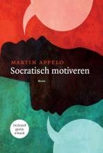 Martin Appelo , Socratisch motiveren