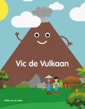 Shirley van de Velde , Vic de Vulkaan