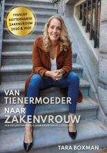 Tara Boxman , Van tienermoeder naar zakenvrouw