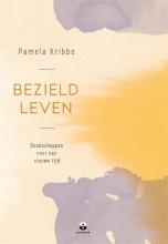 Pamela Kribbe , Bezield leven