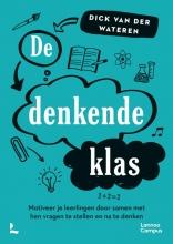 Dick van der Wateren , De denkende klas