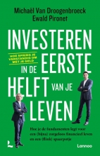 Ewald Pironet Michaël Van Droogenbroeck, Investeren in de eerste helft van je leven
