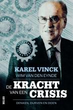 Wim Van de Eynde Karel Vinck, De kracht van een crisis