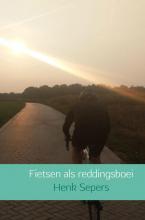 Henk Sepers , Fietsen als reddingsboei