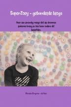 Mariska  Brugman-de Heer SuperZoey - gebundelde blogs