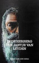 Henk van den Berg , In de herberg van Jantje van Leyden