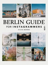 Silvie Bonne , Berlin Guide For Instagrammers
