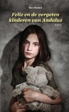 Ben Bouter , Feliz en de vergeten kinderen van Andaluz