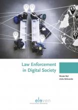 Litska Strikwerda Wouter Stol, Law Enforcement in Digital Society