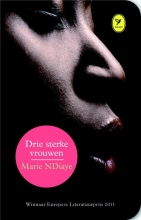 Marie  Ndiaye Drie sterke vrouwen