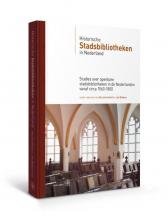 , Historische stadsbibliotheken in Nederland