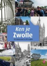 Frank Inklaar , Ken je Zwolle
