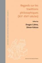 , Regards sur les traditions philosophiques (XIIe-XVIe siècles)