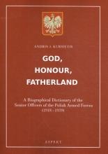 Andris J.  Kursietis God, Honour, Fatherland